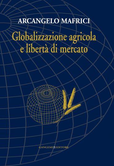 Globalizzazione agricola e libertà di mercato ePub
