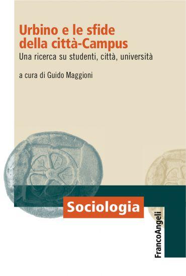 Urbino e le sfide della città-Campus ePub