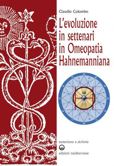 L'evoluzione in settenari in omeopatia hahnemanniana ePub