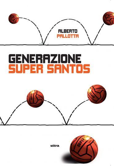 Generazione Super Santos ePub