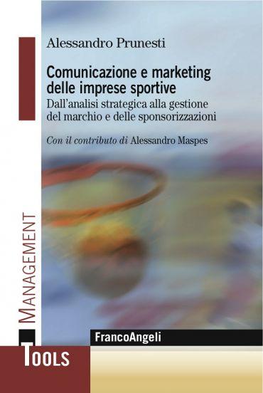 Comunicazione e marketing delle imprese sportive. Dall'analisi s