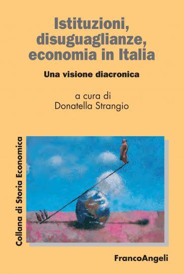Istituzioni, disuguaglianze, economia in Italia