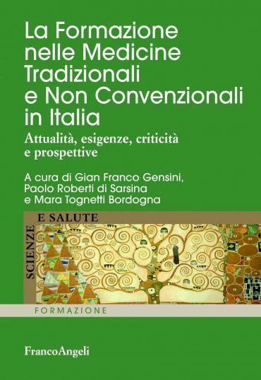 La Formazione nelle Medicine Tradizionali e Non Convenzionali in