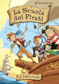 Tutti a bordo! La scuola dei pirati. Vol. 2 ePub