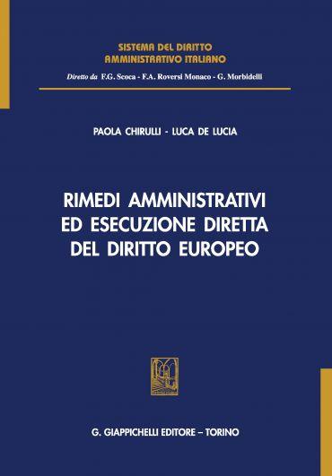 Rimedi amministrativi ed esecuzione diretta del diritto europeo
