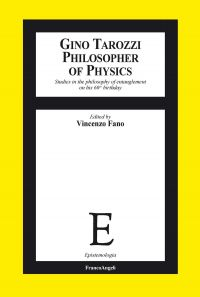 Gino Tarozzi Philosopher of Physics. Studies in the philosophy o