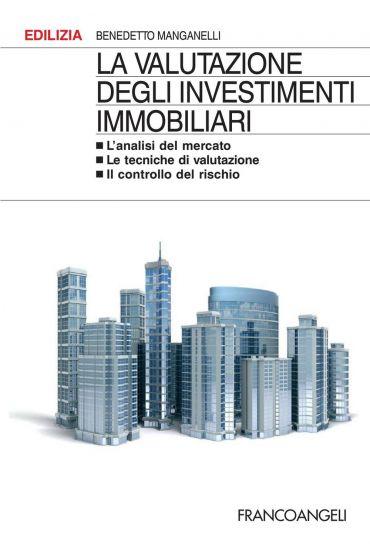 La valutazione degli investimenti immobiliari. L'analisi del mer