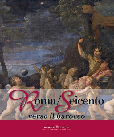 Roma/Seicento verso il barocco ePub