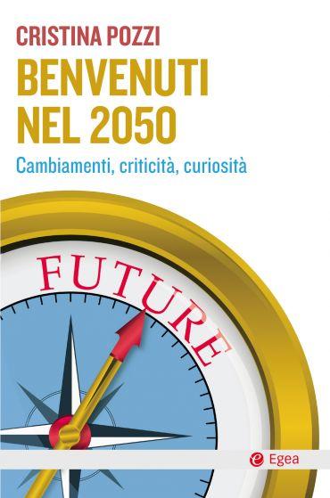 Benvenuti nel 2050 ePub