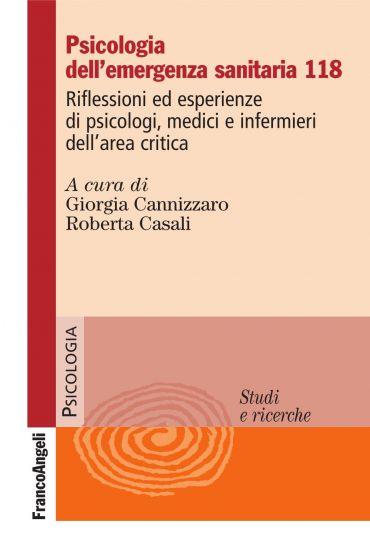 Psicologia dell'emergenza sanitaria 118. Riflessioni ed esperien