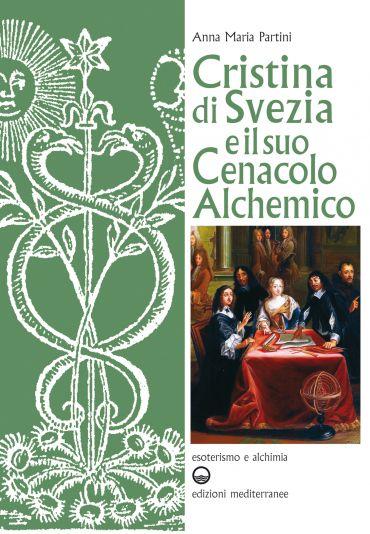 Cristina di Svezia e il suo Cenacolo Alchemico ePub