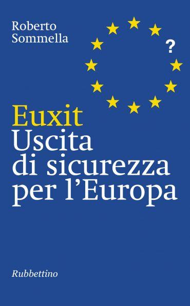 Euxit Uscita di sicurezza per l'Europa ePub