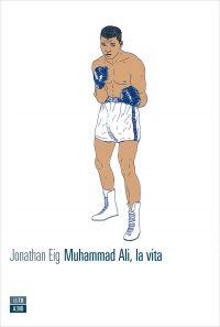 Muhammad Ali, la vita ePub