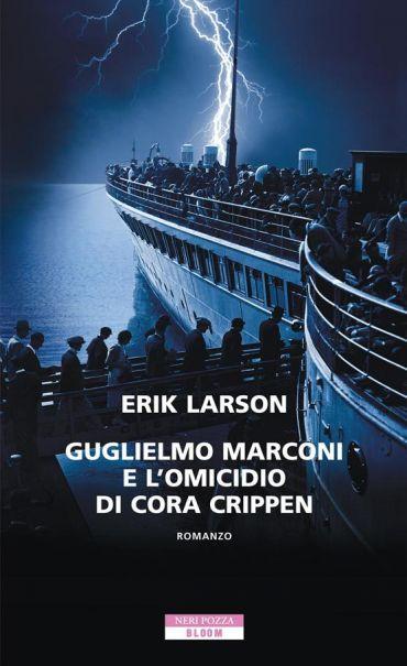 Guglielmo Marconi e l'omicidio di Cora Crippen ePub