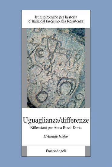 Uguaglianza/differenze. Riflessioni per Anna Rossi-Doria. L'Anna