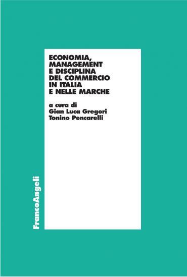 Economia, Management, e disciplina del commercio in Italia e nel