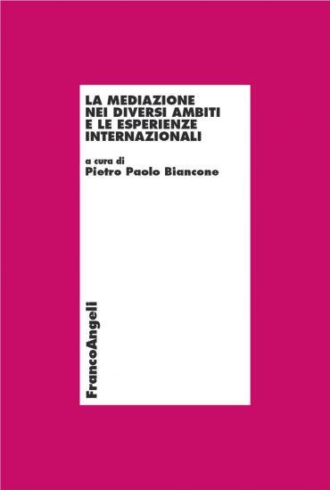 La mediazione nei diversi ambiti e le esperienze internazionali