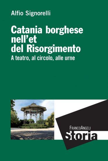 Catania borghese nell'età del Risorgimento. A teatro, al circolo