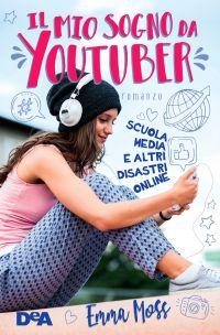 Il mio sogno da Youtuber ePub