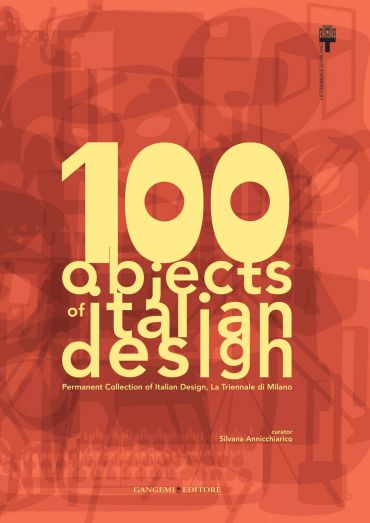 100 objects of italian design La Triennale di Milano