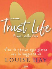 Trust Life - Fidati della vita ePub