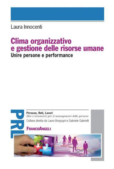 Clima organizzativo e gestione delle risorse umane. Unire person
