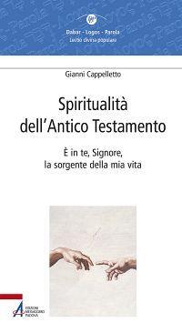 Spiritualità dell'Antico Testamento. È in te, Signore, la sorgen