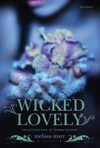 Wicked Lovely (Italian edition) ePub