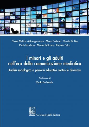 I minori e gli adulti nell'era della comunicazione mediatica