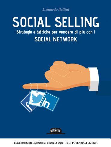 Social Selling: Strategie e Tattiche per Vendere di Più con i So