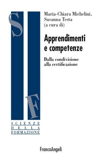 Apprendimenti e competenze. Dalla condivisione alla certificazio