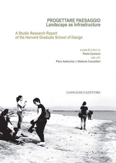 Progettare Paesaggio. Landscape as Infrastructure ePub