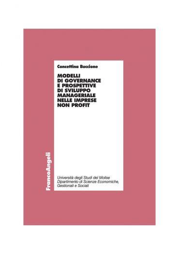 Modelli di governance e prospettive di sviluppo manageriale nell