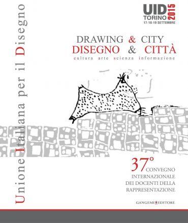Disegno & Città / Drawing & City
