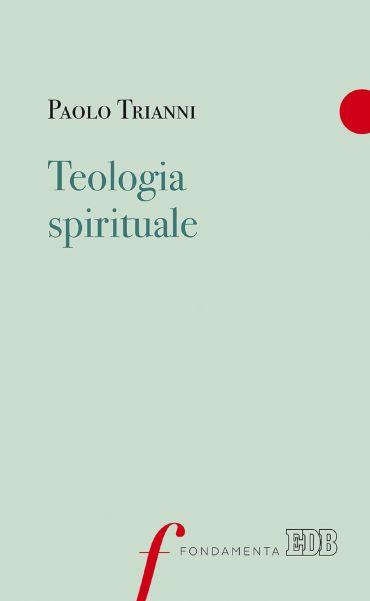 Teologia spirituale ePub
