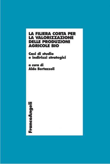 La filiera corta per la valorizzazione delle produzioni agricole