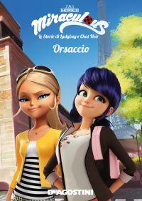 Orsaccio (Miraculous: le storie di Ladybug e Chat Noir) ePub