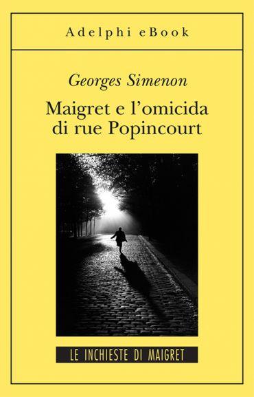 Maigrete e l'omicida di Rue Popincourt ePub
