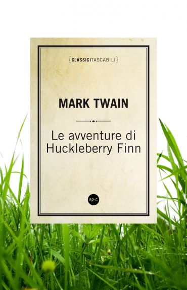 Le avventure di Huckleberry Finn ePub