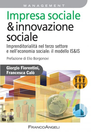 Impresa sociale & innovazione sociale. Imprenditorialità nel
