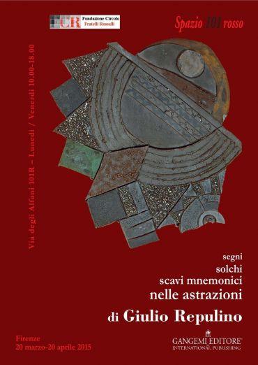 Segni, solchi, scavi mnemonici nelle astrazioni di Giulio Repuli