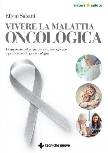 Vivere la malattia oncologica ePub