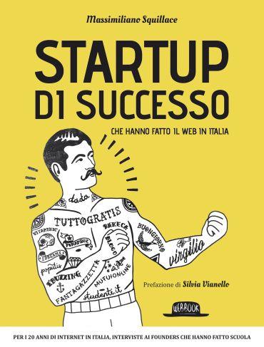 Startup di successo che hanno fatto il web in Italia ePub