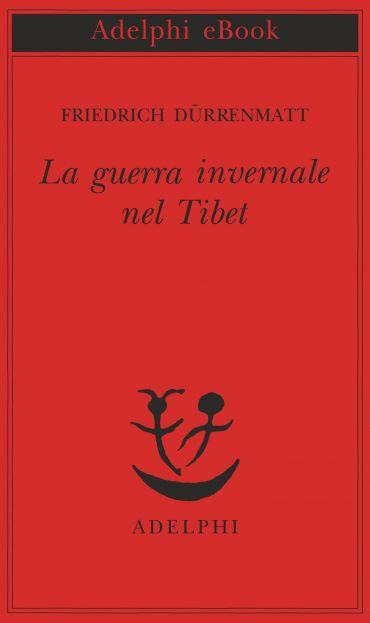 La guerra invernale nel Tibet ePub