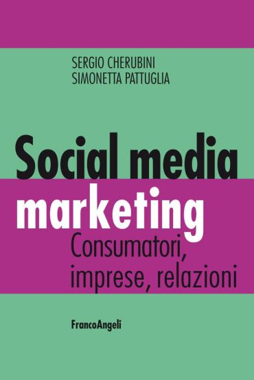 Social media marketing. Consumatori, imprese, relazioni ePub