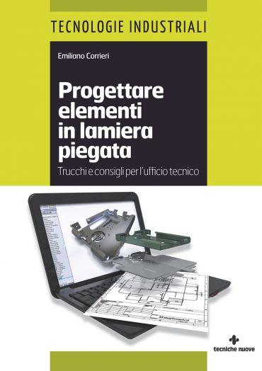 Progettare elementi in lamiera piegata ePub