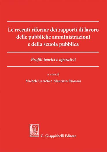 Le recenti riforme dei rapporti di lavoro delle pubbliche ammini