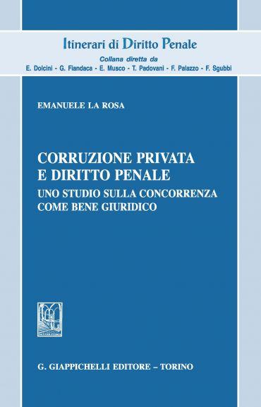 Corruzione privata e diritto penale
