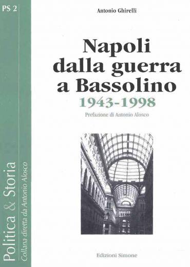 Napoli dalla guerra a Bassolino