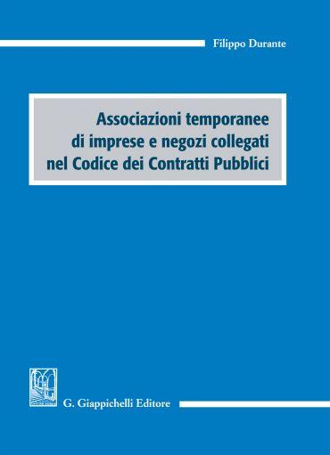Associazioni temporanee di imprese e negozi collegati nel Codice